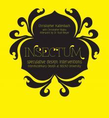 book cover: INSECTUM: speculative design interventions, interdisciplinary design at NSCAD University Kaltenbach